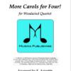 More Carols for Four - Woodwind Quartet