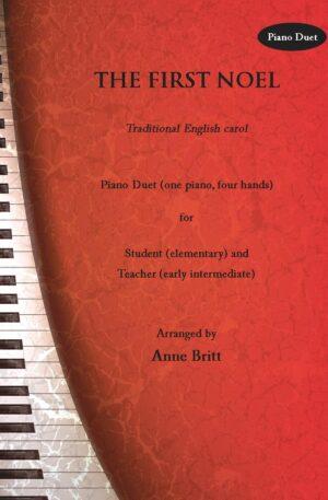 The First Noel – Elementary Student/Teacher Piano Duet