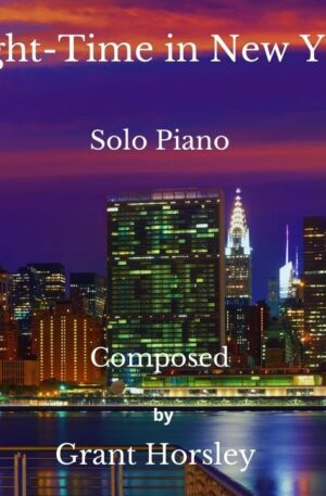 """""""Night Time in New York""""- A Blue Waltz- Solo Piano"""