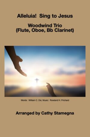 Alleluia! Sing to Jesus – Woodwind Trio
