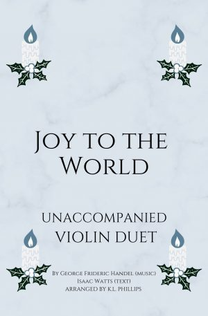 Joy to the World – Unaccompanied Violin Duet